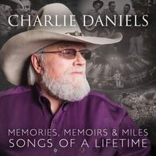 DANIELS, CHARLIE - Memories, Memoirs & Miles