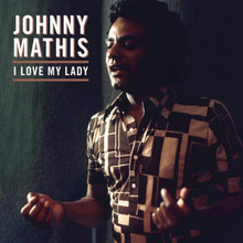 MATHIS JOHNN - I Love My Lady - Nile Rodgers