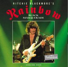 BLACKMORE, RITCHIE - RAINBOW - Black Masquerade Vol. 2