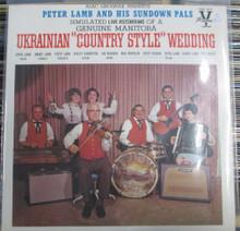 LAMB, PETER & HIS SUNDOWN PALS - Ukrainian Country Style Wedding