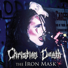 CHRISTIAN DEATH - The Iron Mask