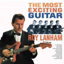 LANHAM, ROY - The Most Exciting Guitar