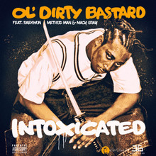 OL' DIRTY BASTARD - Intoxicated EP