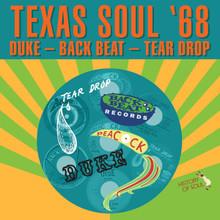 TEXAS SOUL 1968 - Duke / Tear Drop / Back Beat - Various Artists