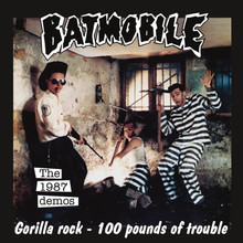 "BATMOBILE - The 1987 Demos  7"""