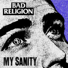 "BAD RELIGION - My Sanity 7"""