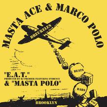 """MASTA ACE & MARCO POLO - E.A.T.  7"""""""