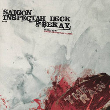 "SAIGON INSPECTAH DECK & BEKAY - The Raw  7"""