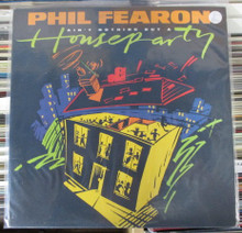 FEARON, PHIL - Ain't Nothing But A House Party