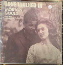 GOULD, MORTON - Love Walked In