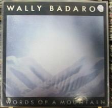 BADAROO, WALLY - Words Of A Mountain