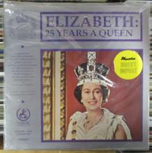 ELIZABETH - 25 Years A Queen