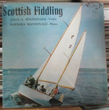 MACDONALD, JOHN A. & BARBARA - Scottis Fiddling