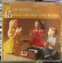 HASTINGS, BOB - 45 Songs Children Love To Sing