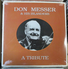 MESSER, DON & HIS ISLANDERS - A Tribute