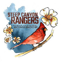 STEEP CANYON RANGERS - North Carolina Songbook