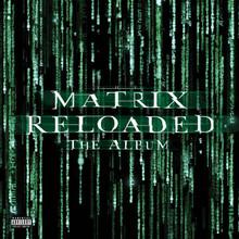 MATRIX RELOADED - Soundtrack