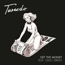 TUXEDO - Get The Money