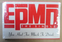 EPMD - You Had Too Much To Drink