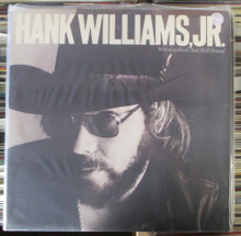WILLIAMS, HANK JR. - Whiskey Bent And Hell Bound