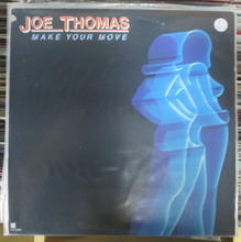 THOMAS, JOE - Make Your Move