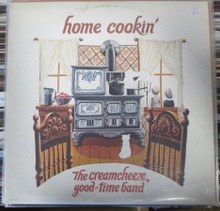 CREAMCHEEZE GOOD-TIME BAND, THE - Home Cookin'