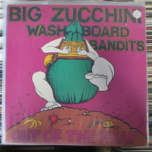 BIG ZUCCHINI WASHBOARD BANDITS - Out Of The Heap