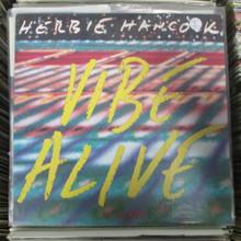 "HANCOCK, HERBIE - Vibe Alive 12"""