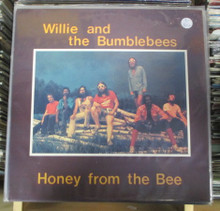 WILLIE AND THE BUMBLEBEES - Honey From The Bee