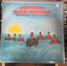 LADYSMITH BLACK MAMBAZO - Ulwandle Oluncgwele