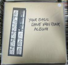 VAN RONK, DAVE - Your Basic Dave Van Ronk Album