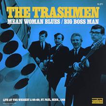"""TRASHMEN, THE - Mean Woman Blues 7"""""""
