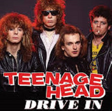 "TEENAGE HEAD - Drive In 7"""