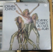 JOHNSON, LORRAINE - Learning To Dance All Over Again LP
