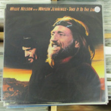 NELSON, WILLIE &  WAYLON JENNINGS - Take It To The Limit