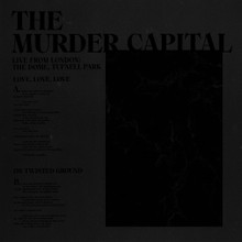 MURDER CAPITOL, THE - Live From London