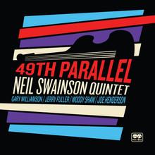 SWAINSON, NEIL QUINTET - 49th Parallel