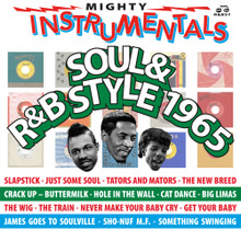 MIGHTY INSTRUMENTALS - Soul & R&B Style 1965b - Various