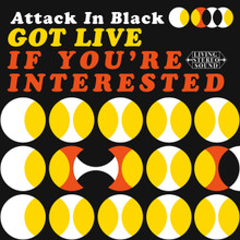 ATTACK IN BLACK - Got Live