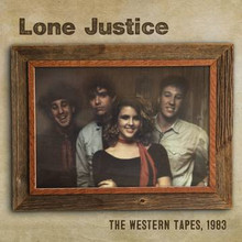 LONE JUSTICE - The Western Tapes 1983