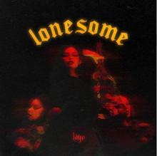 LAYE - Lonesome