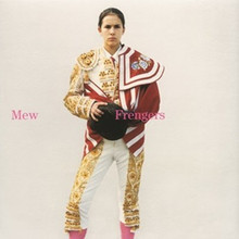 MEW - Frengers