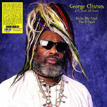 CLINTON, GEORGE & P. FUNK ALL STARS - Make My Funk The P Funk