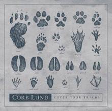 LUND, CORB - Cover Your Tracks