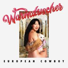 WARMDUSCHER - European Cowboy