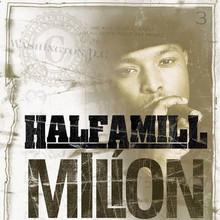 HALF A MILL - Million