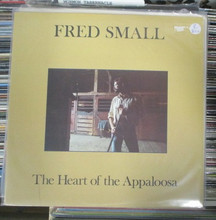 SMALL, FRED - The Heart Of The Apaloosa