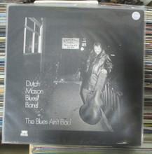 DUTCH MASON BLUES BAND - The Blues Ain't Bad