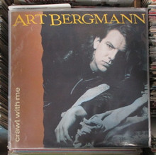 BERGMANN, ART - Crawl With Me
