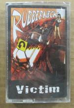 RUBBERNECK - Victim
